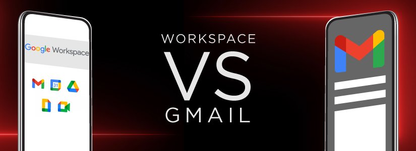 Google Workspace (G Suite) vs. Gmail